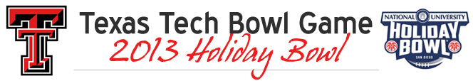 Texas Tech Bowl Game 2013 - Holiday Bowl